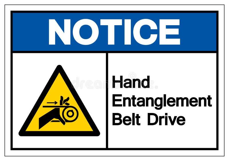 Zawiadomienie ręki pogmatwania Pasowej przejażdżki symbolu znak, Wektorowa ilustracja, Odizolowywa Na Białej tło etykietce EPS10 ilustracji