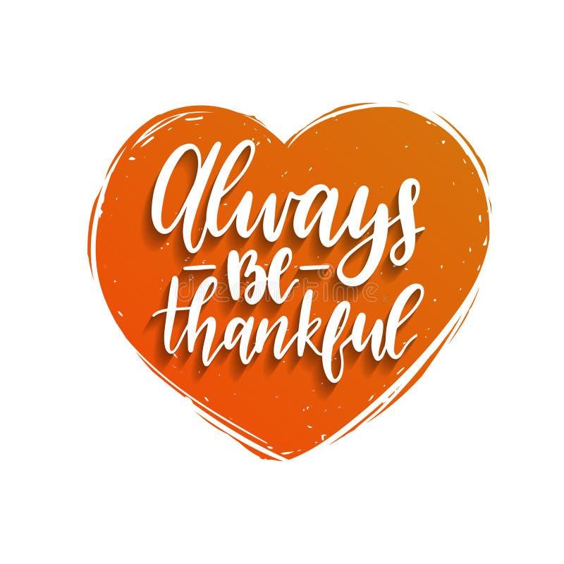 Zawsze Jest Dziękczynnym literowaniem w kierowym kształcie Dziękczynienie dnia ilustracja dla zaproszenia lub świątecznego kartka ilustracji