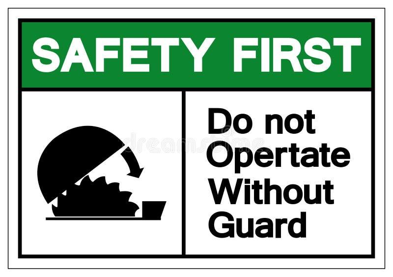 Zbawczy Najpierw no Działa Bez Strażowego symbolu znaka, Wektorowa ilustracja, Odizolowywa Na Białej tło etykietce EPS10 ilustracja wektor