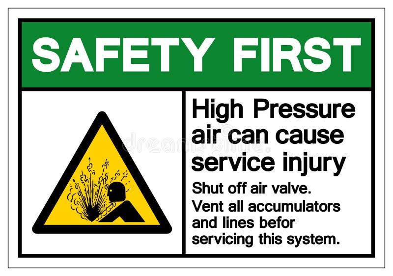 Zbawczy Pierwszy Wysoki Ciśnieniowy powietrze Może Powodować Usługowego urazu symbolu znaka, Wektorowa ilustracja, Odizolowywa Na ilustracja wektor