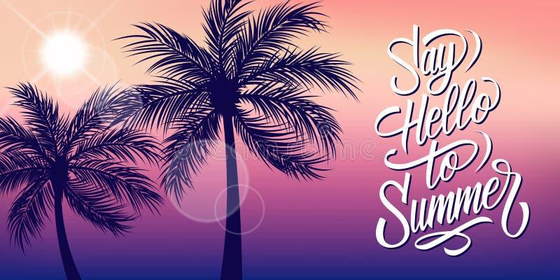 Zeg Hello aan de Zomerbanner met zon en palmensilhouet Hand het getrokken van letters voorzien Zomerachtergrond stock illustratie