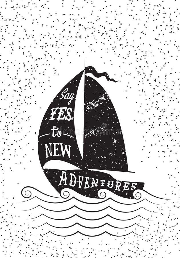 Zeg ja aan nieuwe avonturen Hand getrokken inspirational affiche
