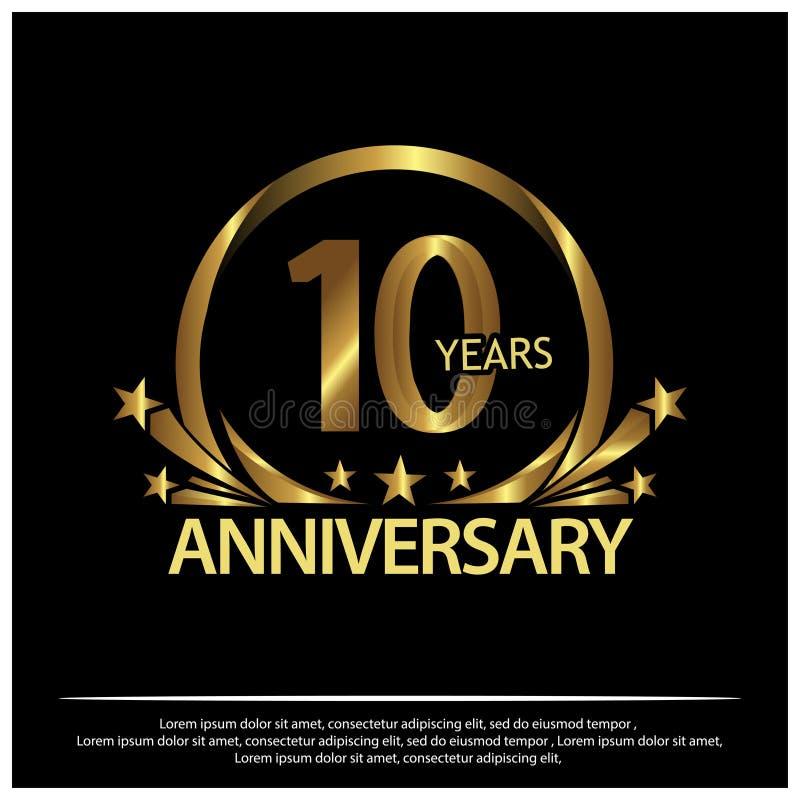 Zehn Jahre Jahrestag golden Jahrestagsschablonenentwurf für Netz, Spiel, kreatives Plakat, Broschüre, Broschüre, Flieger, Zeitsch vektor abbildung
