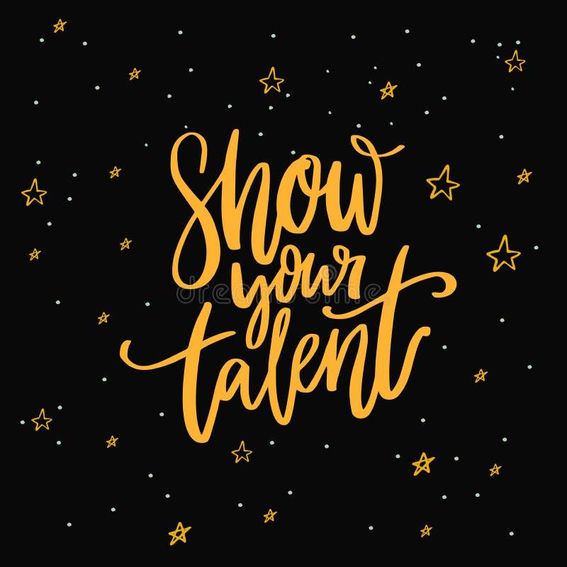 Zeigen Sie Ihr Talentzeichen Kalligraphieaufschrift auf dunklem Hintergrund mit Sternen für Schultalent-Showhörproben, Tanzen vektor abbildung