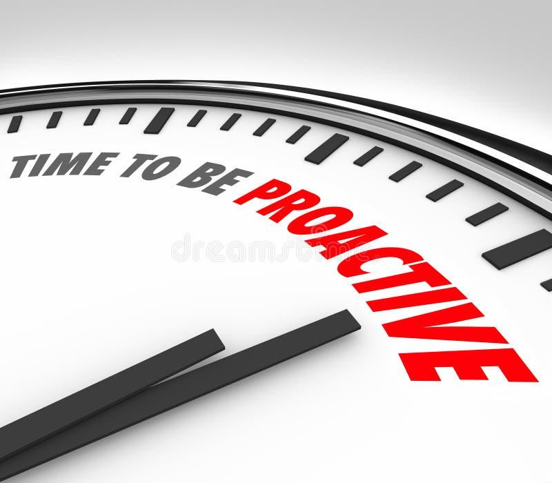 Zeit, proaktive Wörter zu sein stoppen Haltungs-Ehrgeiz-Erfolg ab stock abbildung