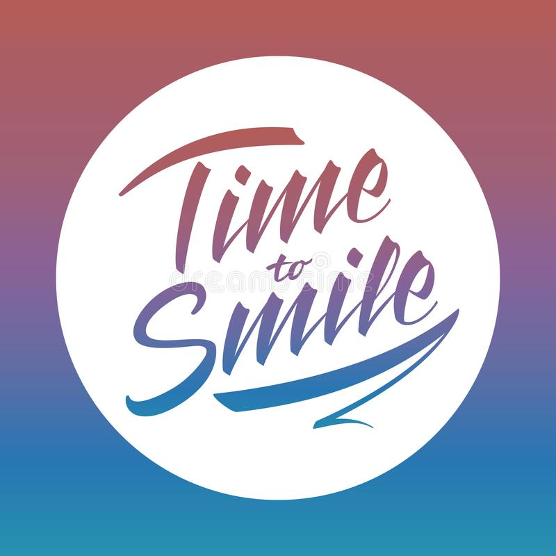Zeit, zu lächeln helle Vektorbeschriftung lizenzfreie abbildung