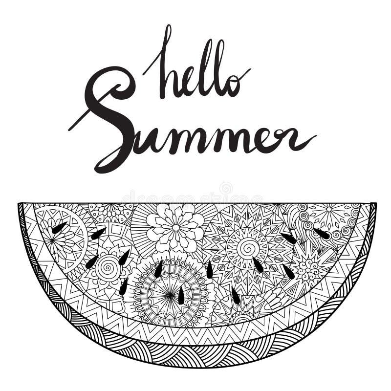 Zendoodle der Wassermelone mit Handbeschriftungshallo Sommerdesign für Karte, T-Shirt Design, Plakat und Erwachsenmalbuch lizenzfreie abbildung