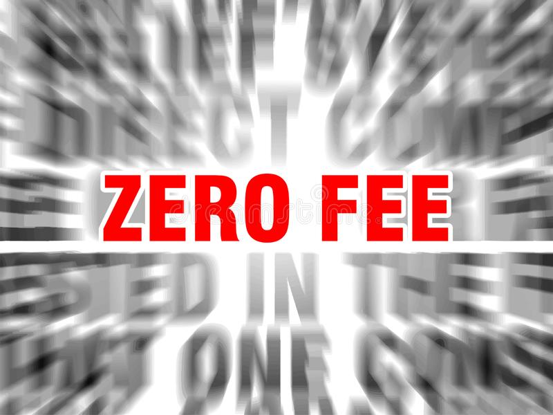 Zero fee. Blurred text with focus on vector illustration