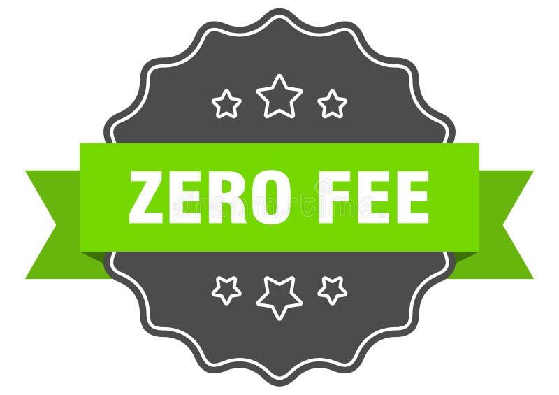 Zero fee label. Zero fee isolated seal.  zero fee royalty free illustration