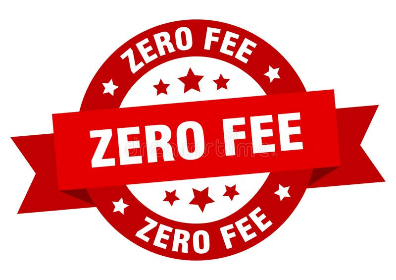 Zero fee ribbon sign. Zero fee ribbon. zero fee ribbon round sticker. zero fee vector illustration