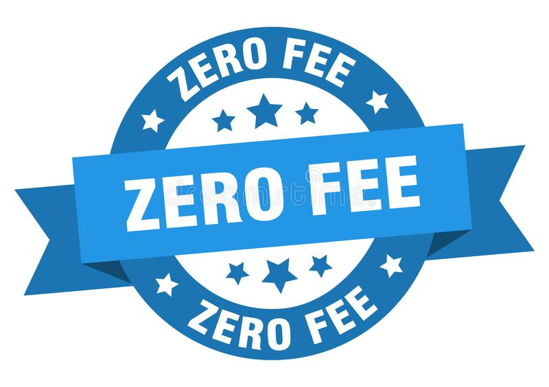 Zero fee ribbon sign. Zero fee ribbon. zero fee ribbon round sticker. zero fee stock illustration