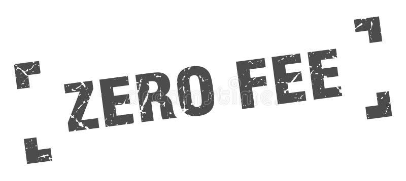 Zero fee stamp. Zero fee grunge vintage stamp isolated on white background. zero fee. sign royalty free illustration