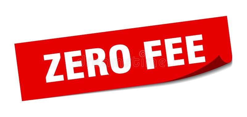 Zero fee sticker. Zero fee square sign. zero fee vector illustration