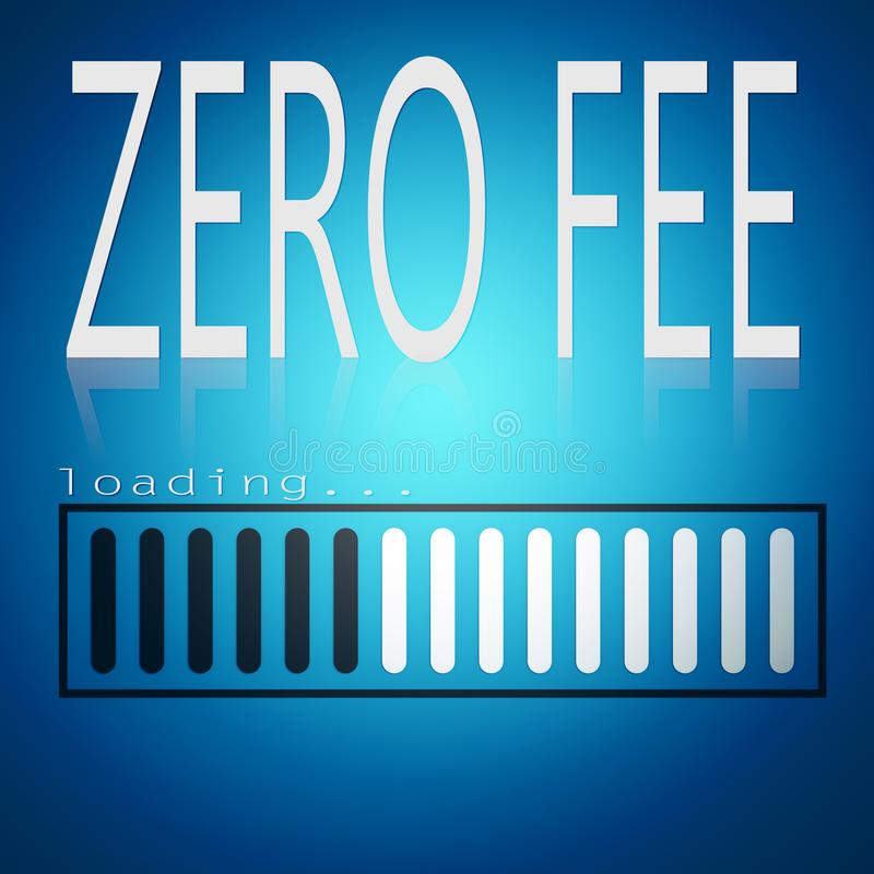 Zero fee word with blue loading bar. 3D rendering stock illustration