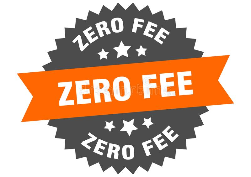 Zero fee. Sign.  circular band isolated label. sticker vector illustration