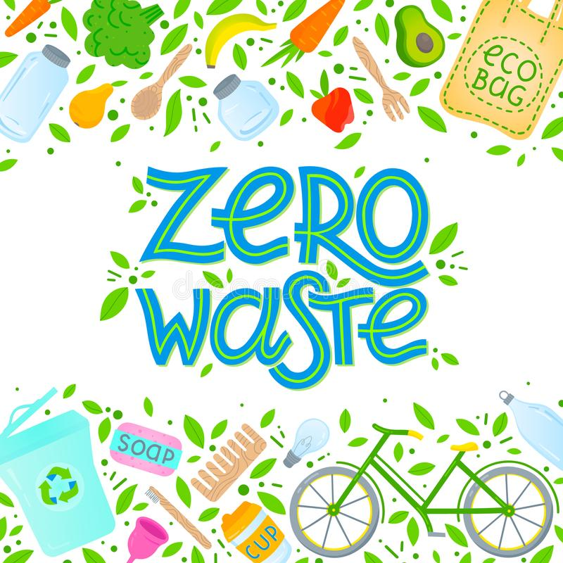 Zero waste concept. Vector illustration with hand drawn lettering,eco grocery bag,vegetables,fruits,bicycle,glass jars,wooden cutlery,comb and toothbrush vector illustration