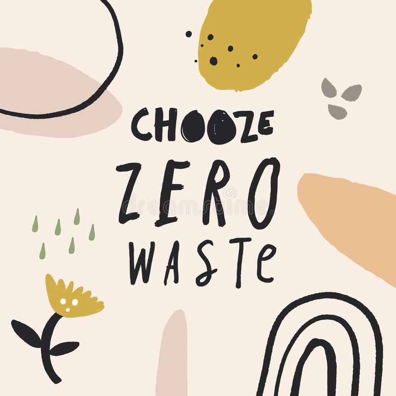 Zero waste. Hand drawn illustration. Creative poster with lettering. Nature friendly, motivational quote, eco lifestyle concept. Vector EPS clip art vector illustration