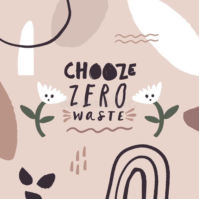 Zero waste. Hand drawn illustration. Creative poster with lettering. Nature friendly, motivational quote, eco lifestyle concept. Vector EPS clip art royalty free illustration