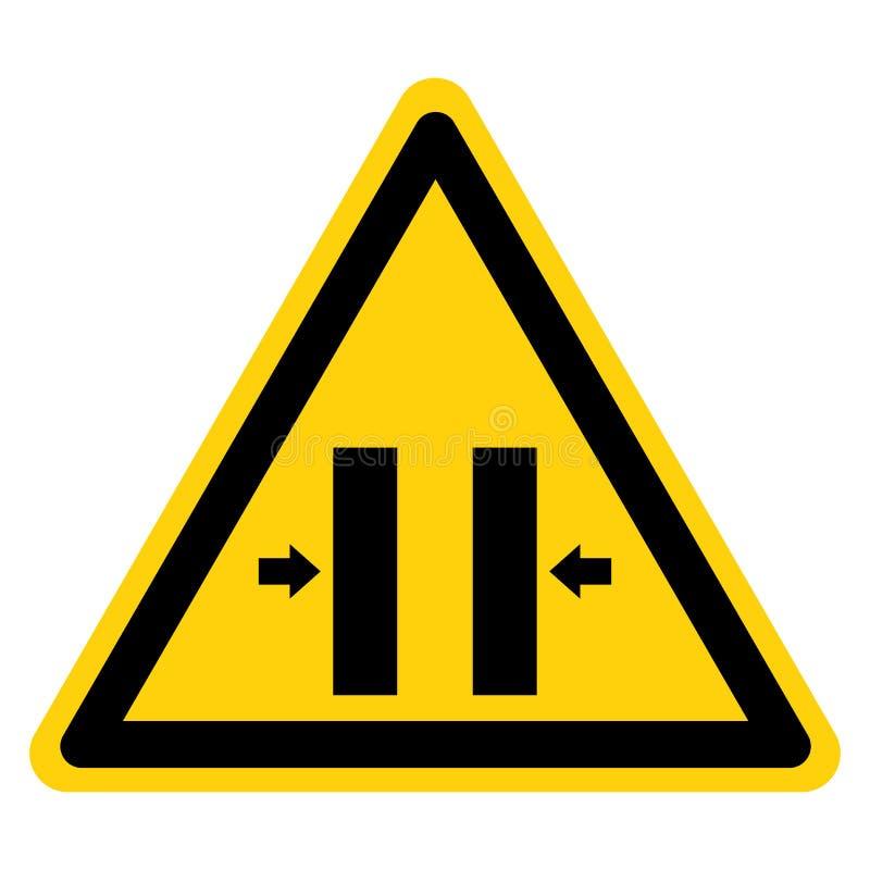 Zerquetschen Sie Gefahrenschlie?endes Form-Symbol-Zeichen-Isolat auf wei?em Hintergrund, Vektor-Illustration stock abbildung