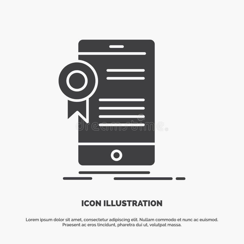Zertifikat, Bescheinigung, App, Anwendung, Zustimmung Ikone graues Symbol des Glyphvektors f?r UI und UX, Website oder bewegliche stock abbildung