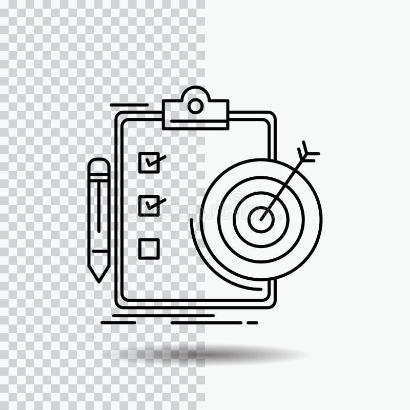 Ziele, Bericht, Analytics, Ziel, Leistung Linie Ikone auf transparentem Hintergrund Schwarze Ikonenvektorillustration vektor abbildung
