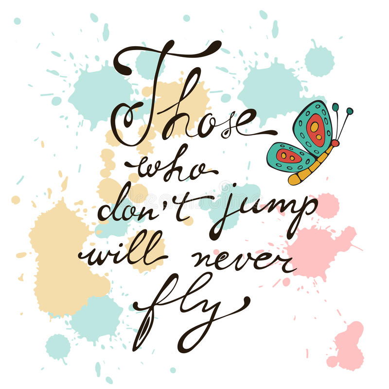 Zij die niet springen zullen nooit vliegen royalty-vrije illustratie