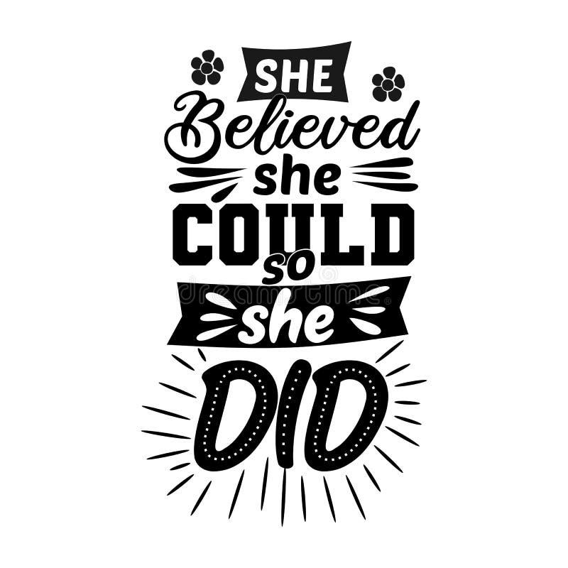 Zij geloofde zij kon zodat deed zij Premie motievencitaat Typografiecitaat Vectorcitaat met witte achtergrond stock illustratie
