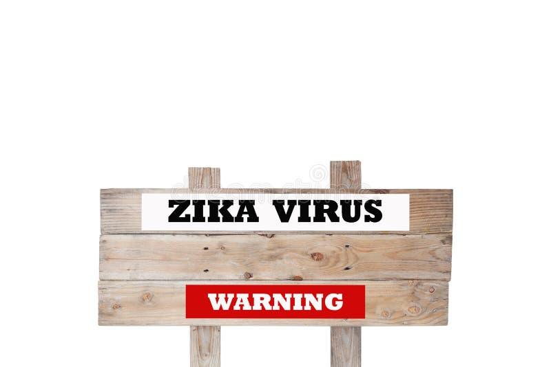 Zika virus warning word on wooden signboard white background. Zika virus warning word on wooden signboard white background stock photography