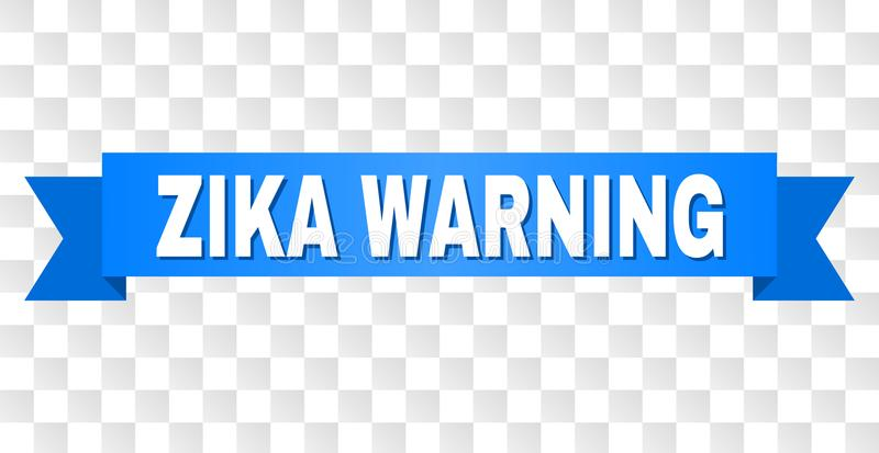 Blue Stripe with ZIKA WARNING Caption. ZIKA WARNING text on a ribbon. Designed with white caption and blue stripe. Vector banner with ZIKA WARNING tag on a vector illustration