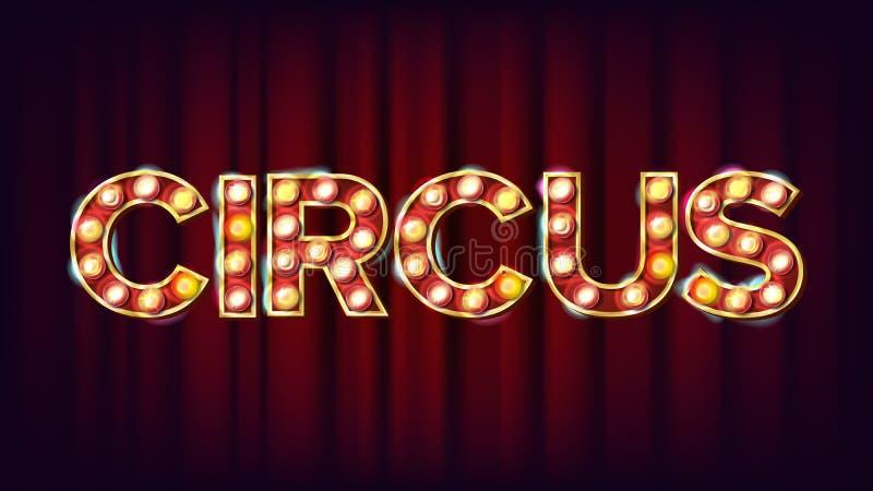 Zirkus-Fahnen-Zeichen-Vektor Für Fahne Plakat-Design Zirkus-Art-glänzendes helles Zeichen Moderne Abbildung stock abbildung