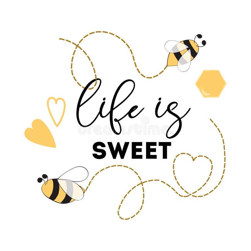 Zitieren Sie 'das Leben ist süße 'Zeichen Honey Bee Positives bedruckbare Herz-Logophrase lizenzfreie abbildung