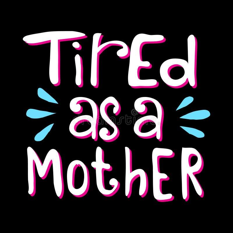 Zmęczony jako matka ilustracji