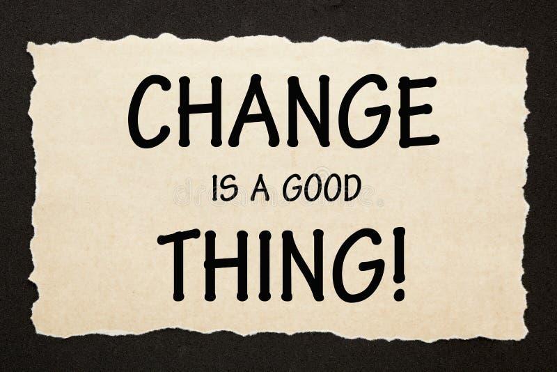 Zmiana jest dobrym rzecz? obrazy stock