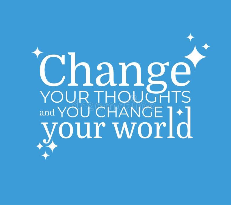 Zmienia twój myśl wektoru plakat ilustracji