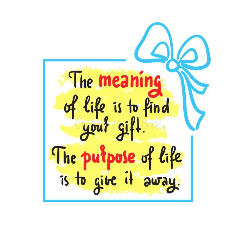 Znaczenie życie - Prosty inspiruje i motywacyjna wycena Ręka rysujący piękny literowanie ilustracji