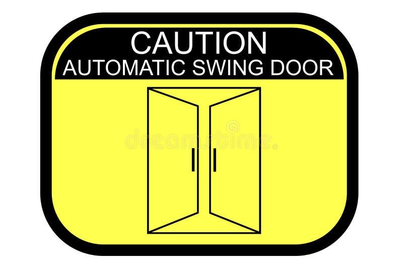 Znak, ostrożności Automatyczny Huśtawkowy drzwi ilustracji