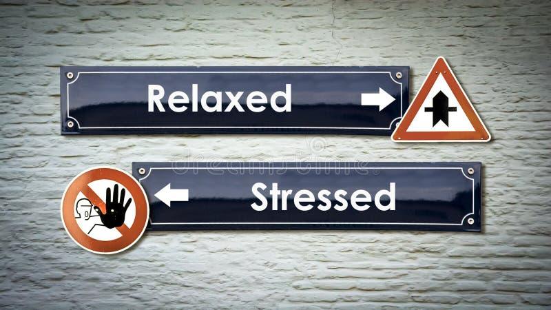 Znak Uliczny Relaksuj?cy versus Zaakcentowany ilustracji