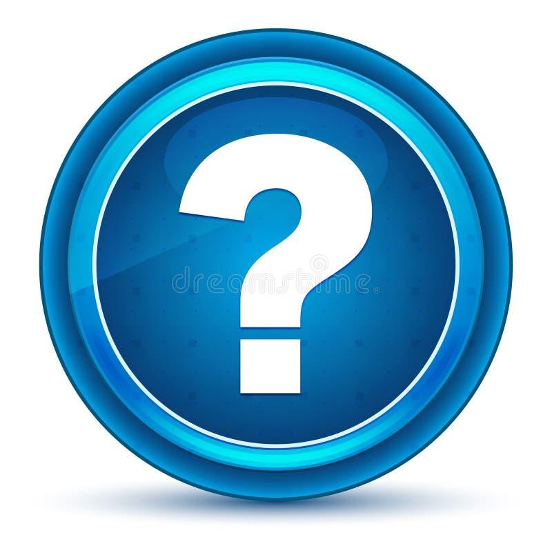 Znak zapytania ikony gałki ocznej round błękitny guzik royalty ilustracja