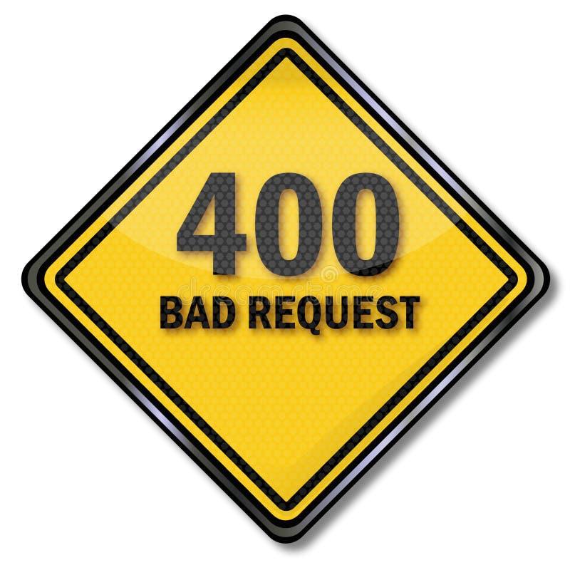 Znaka 400 zła prośba royalty ilustracja