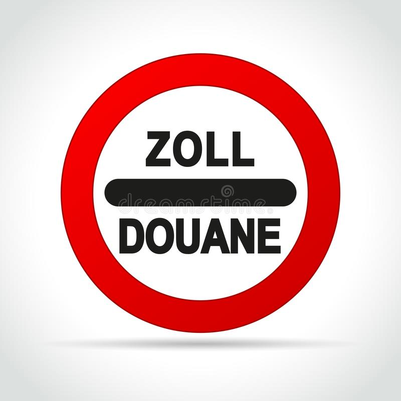 Zoll douane sign on white background royalty free illustration