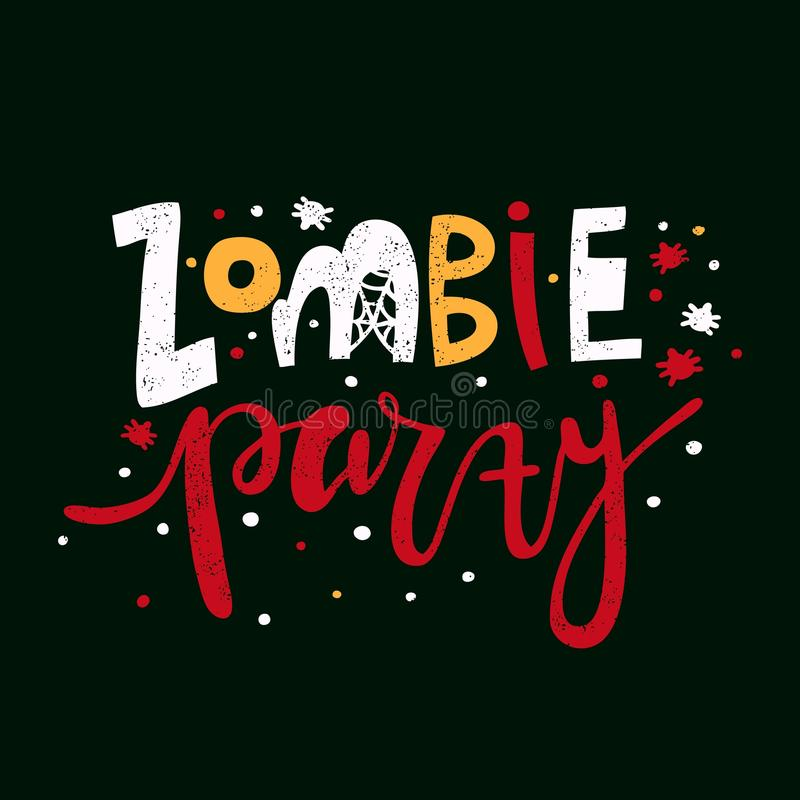 Zombie Party. Bright vector illustration for Happy Halloween. Lettering. Spiders vector illustration