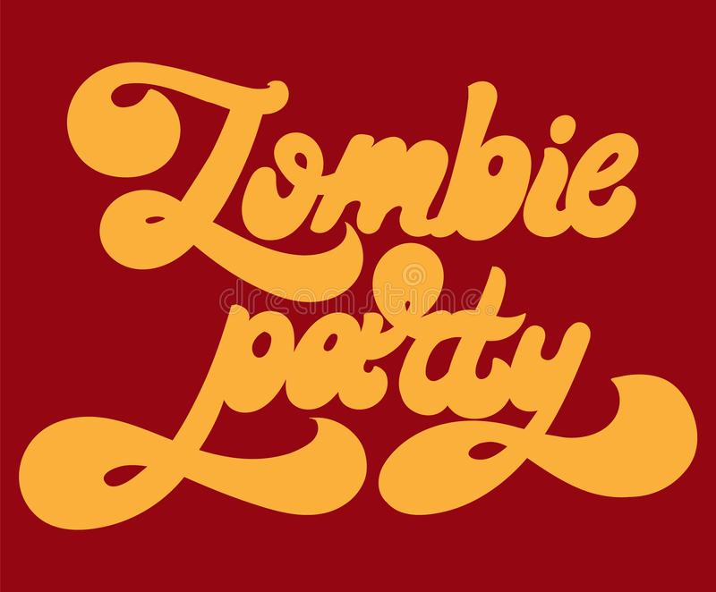 Zombie party. Vector hand drawn lettering isolated. vector illustration