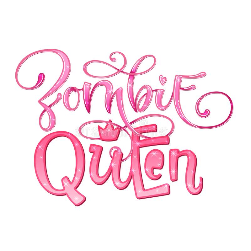 Zombie Queen quote. Hand drawn modern calligraphy Halloween party lettering logo phrase royalty free illustration
