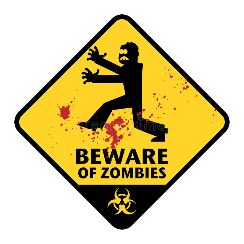 Zombies sign. Beware of Zombies sign, color illustration royalty free illustration