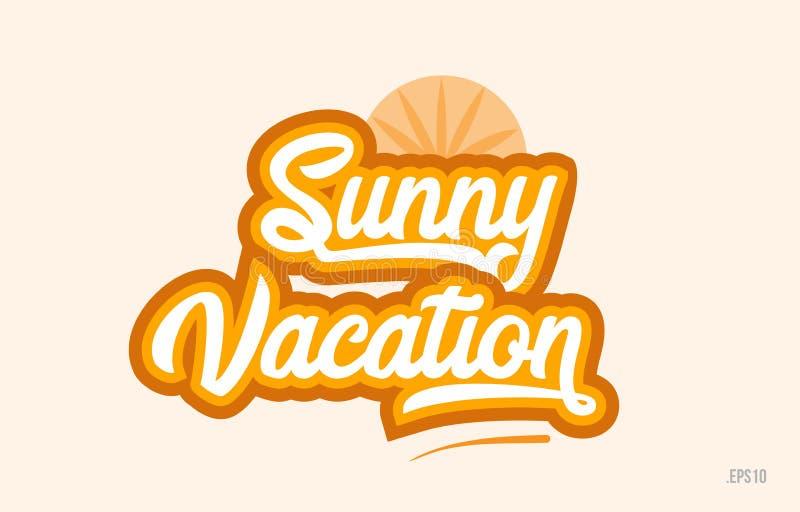 zonnig van de het woordtekst van de vakantie oranje kleur het embleempictogram royalty-vrije illustratie