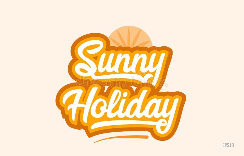 zonnig van de het woordtekst van de vakantie oranje kleur het embleempictogram stock illustratie