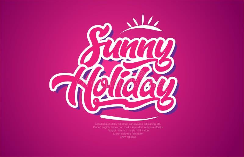 zonnig van de de teksttypografie van het vakantiewoord roze het ontwerppictogram vector illustratie