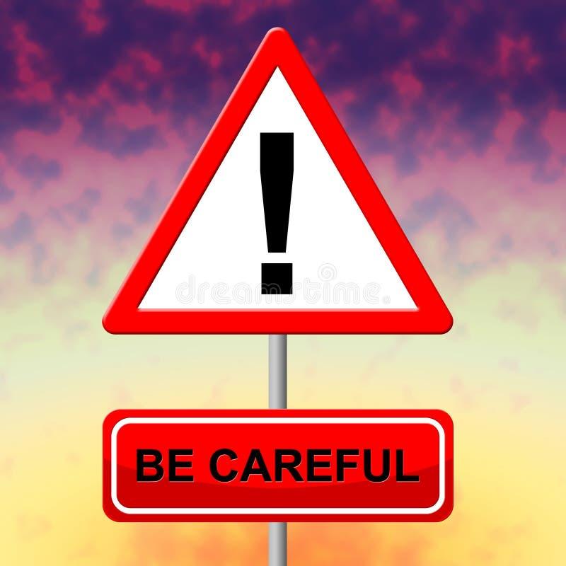 Zorgvuldig ben wijst op Veiligheid en Aanplakbiljet voorzichtig zijn stock illustratie