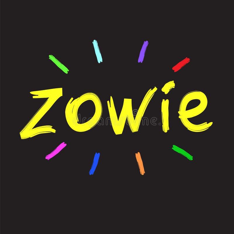 Zowie - emotionellt handskrivet citationstecken, amerikansk slang, stads- ordbok Skriv ut för affischen, t-skjortan, påsen, logo, vektor illustrationer