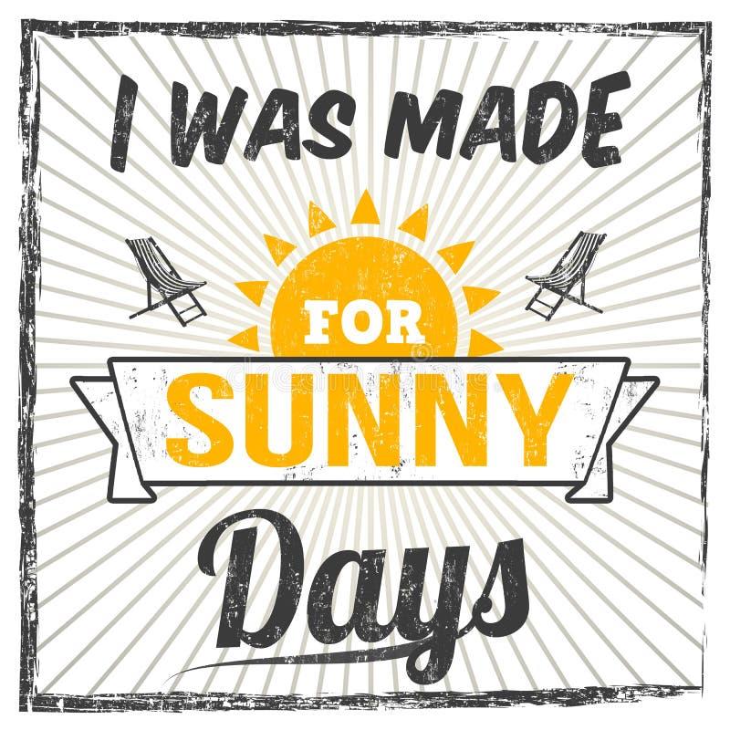Zrobiłem dla słoneczny dzień typografii druku projekta ilustracji